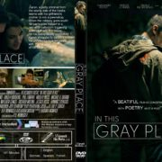 In This Gray Place (2019) R0 Custom DVD Cover & Label
