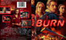 Burn (2019) R1 DVD Cover