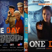 One Day: Justice Delivered (2019) R0 Custom DVD Cover & Label