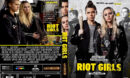 Riot Girls (2019) R0 Custom DVD Cover & Label
