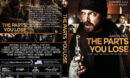 The Parts You Lose (2019) R0 Custom DVD Cover & label