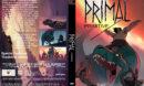 Genndy Tartakovsky's Primal (2019) R1 Canada Custom DVD Cover V2