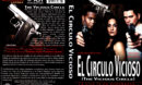 EL CIRCULO VICIOSO (THE VICIOUS CIRCLE) (2003) DVD COVER & LABEL