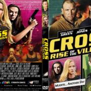 Cross: Rise Of The Villains (2019) R1 Custom DVD Cover & label