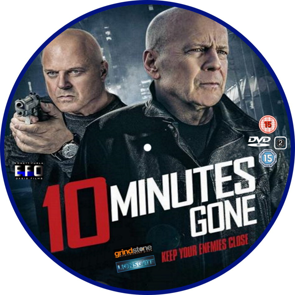 10 minutes gone  2019  r2 custom dvd label