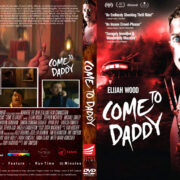 Come To Daddy (2019) R1 Custom DVD Cover & Label