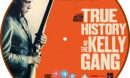 True History of the Kelly Gang (2020) R2 Custom DVD Label