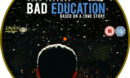 Bad Education (2020) R2 Custom DVD Label