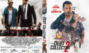 The Debt Collector 2 (2020) R1 Custom DVD Cover & label