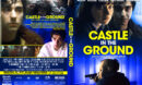 Castle in the ground (2019) R1 Custom DVD Cover & Label