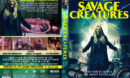 Savage Creatures (2019) R1 Custom DVD Cover & label