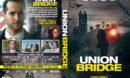 Union Bridge (2019) R1 Custom DVD COver