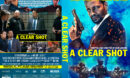 A Clear Shot (2019) R1 Custom DVD Cover