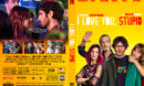 I Love You, Stupid ( Te quiero, imbécil ) (2020) R0 Custom DVD Cover