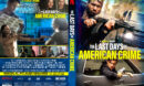 The Last Days of American Crime (2020) R0 Custom DVD Cover & Label