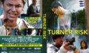 Turner Risk (2019) R0 Custom DVD Cover