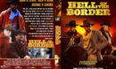 Hell On The Border (2019) R1 Custom DVD Cover & Label