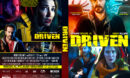 Driven (2019) R1 Custom DVD Cover