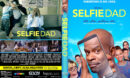 Selfie Dad (2020) R1 Custom DVD Cover & Label
