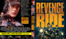 Revenge Ride (2020) R1 Custom DVD Cover & Label