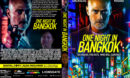 One Night In Bangkok (2020) R1 Custom DVD Cover & Label