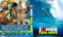 Zombie Tidal Wave (2019) R1 Custom DVD Cover