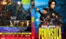 Peninsula ( Train to Busan 2 ) (2020) R1 Custom DVD Cover