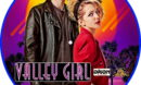 Valley Girl (2020) R2 Custom DVD Label