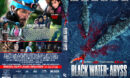 Black Water Abyss (2020) R1 Custom DVD Cover