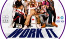 Work It (2020) R2 Custom DVD Label