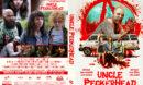 Uncle Peckerhead (2020) R1 Custom DVD Cover