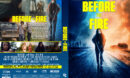Before the Fire ( The Great Silence ) (2020) R1 Custom DVD Cover