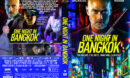 One Night in Bangkok (2020) R1 Custom DVD Cover