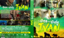 The One and Only Ivan (2020) R1 Custom DVD Cover