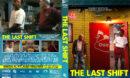 The Last Shift (2020) R1 Custom DVD Cover