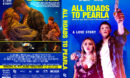 All Roads to Pearla (Sleeping in Plastic) (2020) R1 Custom DVD Cover