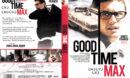 Good Time Max (2010) R2 DE DVD Cover
