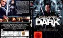 Against The Dark (2008) R2 DE DvD cover