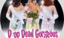 DROP DEAD GORGEOUS (1999) CUSTOM BLU-RAY LABEL