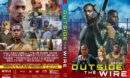 Outside the Wire (2021) R1 Custom DVD Cover
