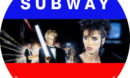 SUBWAY (1985) CUSTOM BLU-RAY LABEL