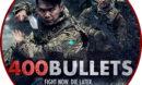 400 Bullets (2021) R1 Custom DVD Label