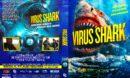 Virus Shark (2021) R1 Custom DVD Cover