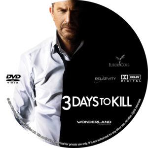 3 Days To Kill Custom DVD Label
