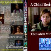 A Child Betrayed: The Calvin Mire Story (1994-TV) Custom