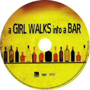 A_Girl_Walks_Into_A_Bar_(2011)_R1-[cd]-[www.GetDVDCovers.com]
