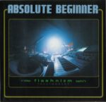 Absolute Beginner – Flashnizm [Stylopath] (1996)