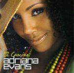 Adriana Evans – El Camino (2007)