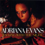 Adriana Evans - Walking With The Night (2010)