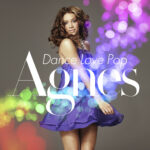 Agnes – Dance Love Pop (2009)